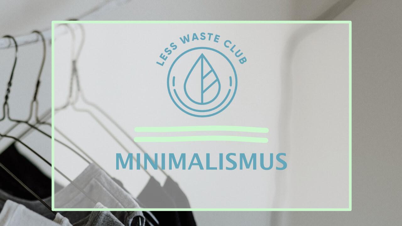 Minimalismus – minimiert auf das Wesentliche