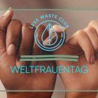 internationaler Weltfrauentag Less Waste Club