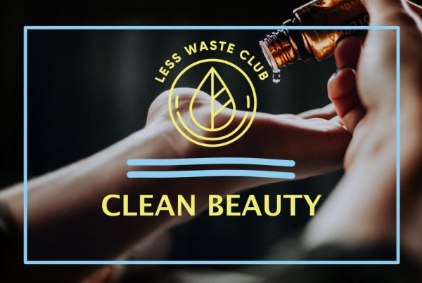 less_waste_club_clean_beauty