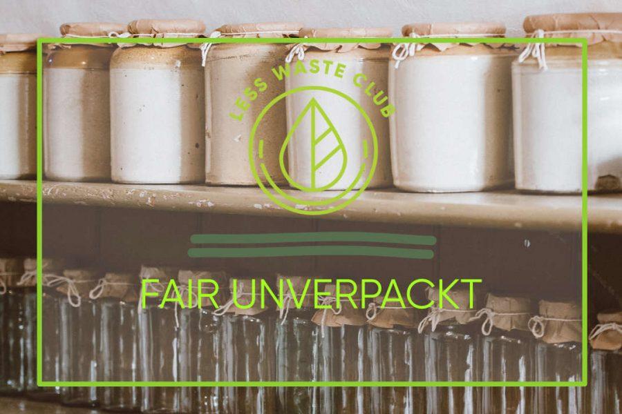 Fair_unverpackt_Less_Waste_Club