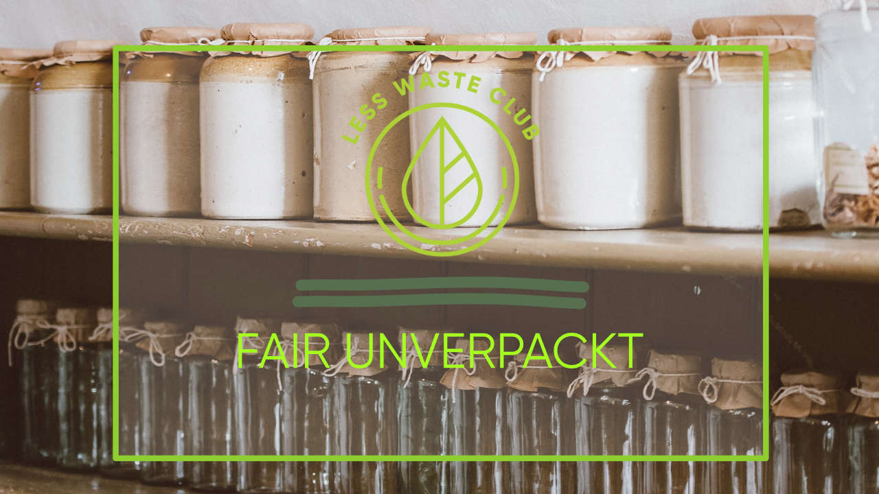 Fair Unverpackt