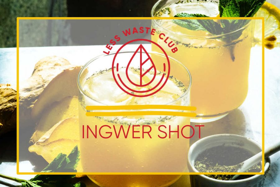 Ingwer_shot_less_waste_club