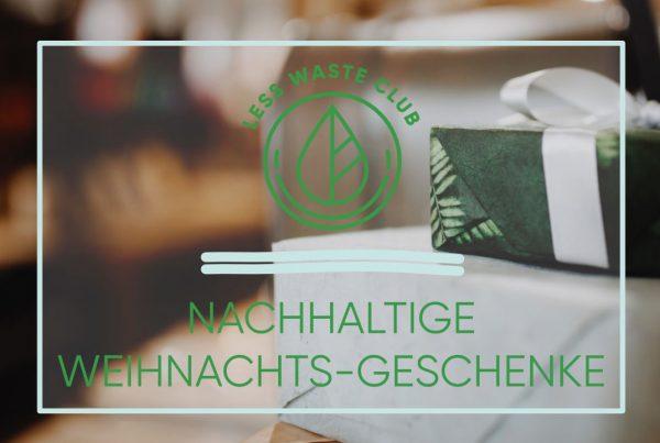 less_waste_club_nachhalitge_geschenkideen_Weihnachten